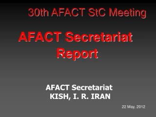 30th  AFACT StC Meeting