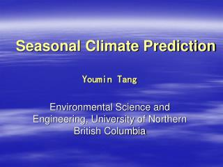Seasonal Climate Prediction