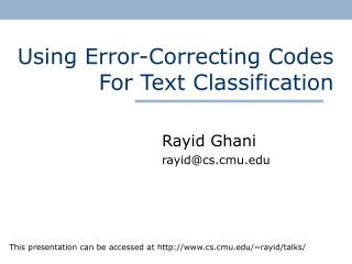Using Error-Correcting Codes For Text Classification