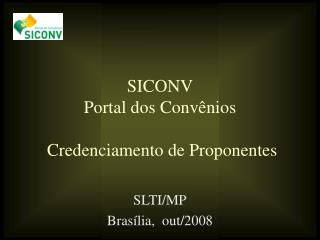 SICONV Portal dos Convênios  Credenciamento de Proponentes