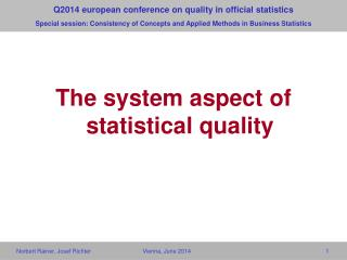 The system aspect of statistical quality