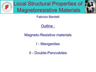 Local Structural Properties of   Magnetoresistive Materials