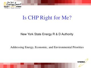 New York State Energy R & D Authority Addressing Energy, Economic, and Environmental Priorities