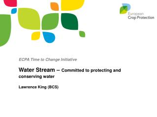 ECPA Time to Change Initiative Water Stream – Committed to protecting and conserving water