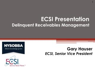 ECSI Presentation  Delinquent Receivables Management