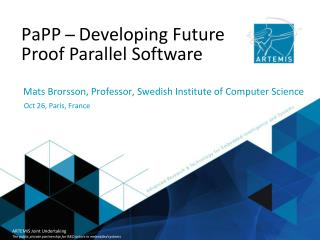 PaPP  ̶   Developing Future Proof Parallel Software