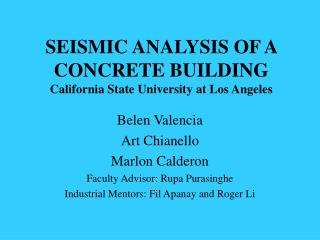 SEISMIC ANALYSIS OF A CONCRETE BUILDING California State University at Los Angeles