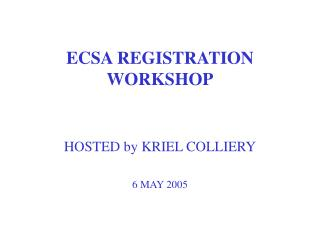 ECSA REGISTRATION WORKSHOP