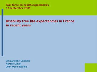 Disability free life expectancies in France in recent years