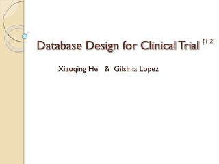 Database Design for Clinical Trial
