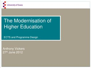 The Modernisation of Higher Education ECTS and Programme Design