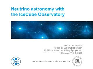 Neutrino astronomy with the IceCube Observatory