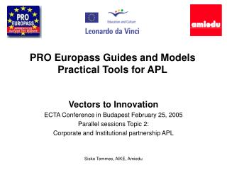 PRO Europas s  Guides and Models  Practical  Tools for APL