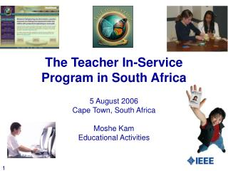 The Teacher In-Service Program in South Africa