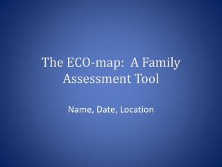 The ECO-map:  A Family Assessment Tool