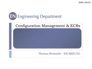 Configuration Management & ECRs