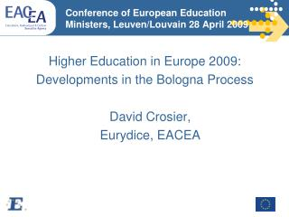Conference of European Education Ministers, Leuven/Louvain 28 April 2009