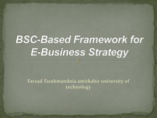 BSC-Based Framework for E-Business Strategy
