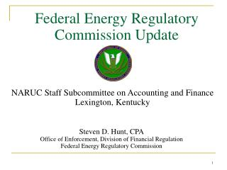 Federal Energy Regulatory Commission Update