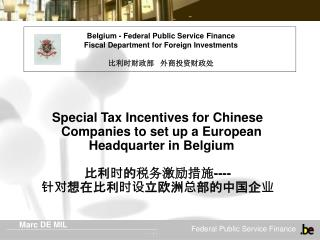 Special Tax Incentives for Chinese Companies to set up a European Headquarter in Belgium