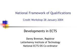 National Framework of Qualifications Credit Workshop 28 January 2004