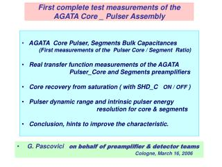 First complete test measurements of the  AGATA Core \_ Pulser Assembly