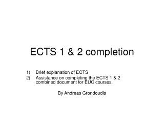 ECTS 1 & 2 completion