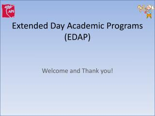 Extended Day Academic Programs (EDAP)