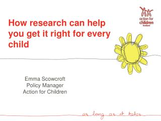 How research can help you get it right for every child