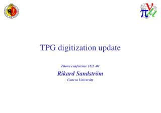TPG digitization update