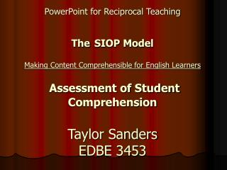 Purpose of SIOP Assessment