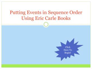 Putting Events in Sequence Order Using Eric Carle Books