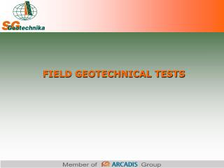 FIELD GEOTECHNICAL TESTS