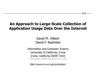 An Approach to Large-Scale Collection of Application Usage Data Over the Internet