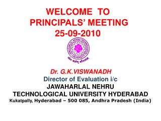 Dr. G.K.VISWANADH  Director of Evaluation  i/c JAWAHARLAL NEHRU