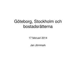 Göteborg, Stockholm och bostadsrätterna