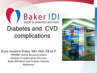 Diabetes and  CVD complications