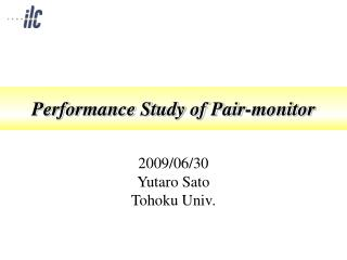 Performance Study of Pair-monitor