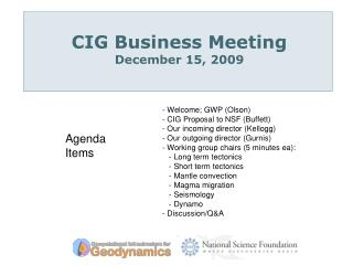 CIG Business Meeting December 15, 2009