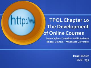 TPOL Chapter 10 The Development of Online Courses