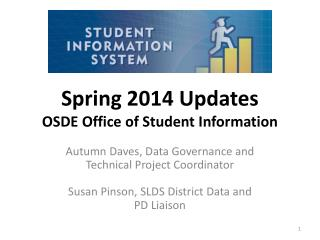 Spring 2014 Updates OSDE Office of Student Information