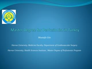 Master Degree for Perfusionist  in  Turkey