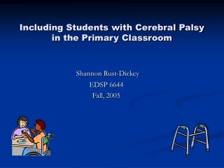 Including Students with Cerebral Palsy in the Primary Classroom