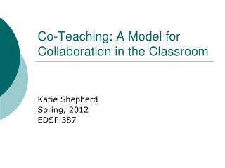 Co-Teaching: A Model for Collaboration in the Classroom