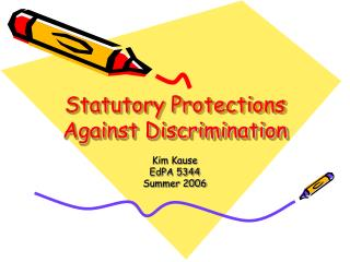 Statutory Protections Against Discrimination