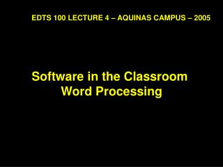 Software in the Classroom  Word Processing