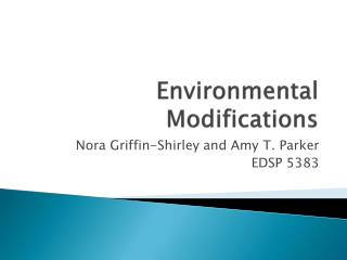 Environmental Modifications