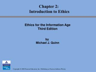 Chapter 2:  Introduction to Ethics