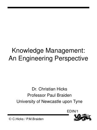 Knowledge Management: An Engineering Perspective