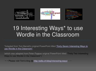 19 Interesting Ways* to use Wordle in the Classroom
